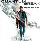 Quantum Break (DISPONIBLE AU CINEMA LA MALBAIE)