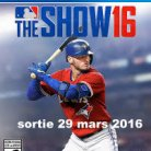 MLB THE SHOW 2016 (DISPONIBLE AU CINEMA LA MALBAIE)
