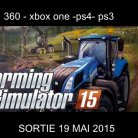 FARMING SIMULATOR 2015 (DISPONIBLE AU CINEMA LA MALBAIE)