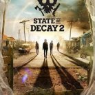STATE OF DECAY 2 ( DISPONIBLE AU CINEMA LA MALBAIE ) 22 MAI  2018