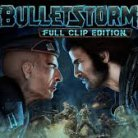 Bulletstorm Full Clip Edition ( DISPONIBLE AU CINEMA LA MALBAIE ) 11 Avril 2017