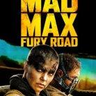 mad max fury road (DISPONIBLE AU CINEMA LA MALBAIE))