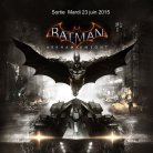 Batman : Arkham Knight  (DISPONIBLE AU CINEMA LA MALBAIE))