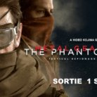 Metal Gear Solid V The Phantom Pain (DISPONIBLE AU CINEMA LA MALBAIE))