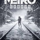 METRO EXODUS    ( MAINTENANT DISPONIBLE AU CINEMA LA MALBAIE )