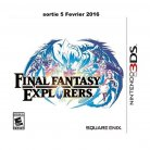 FINAL FANTASY EXPLORERS  ( DISPONIBLE AU CINEMA LA MALBAIE)