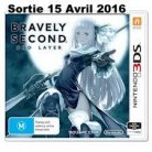 Bravely Second End Layer     ( DISPONIBLE AU CINEMA LA MALBAIE)