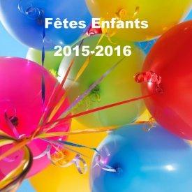 Fêtes Enfants Saison 2015-2016