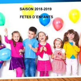FÊTES  D` ENFANTS  (SAISON  2018-2019)